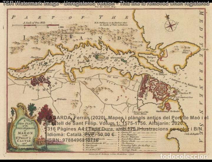 Libros: Cartografia antiga del Port de Maó i el Castell de Sant Felip. Volum 1: 1575-1756 (Mahon-Menorca) - Foto 15 - 207290521