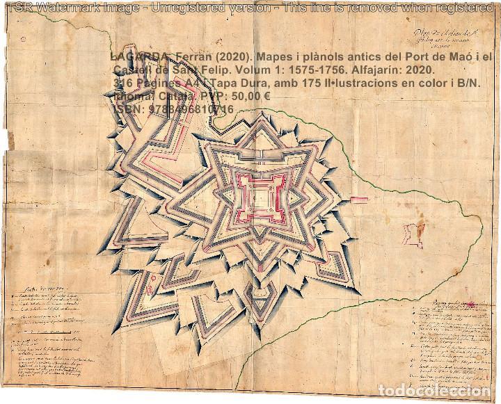 Libros: Cartografia antiga del Port de Maó i el Castell de Sant Felip. Volum 1: 1575-1756 (Mahon-Menorca) - Foto 18 - 207290521