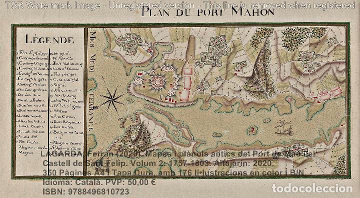 Libros: Cartografia antiga del Port de Maó i el Castell de Sant Felip. Volum 2: 1757-1803. (Mahon-Menorca) - Foto 8 - 207290678