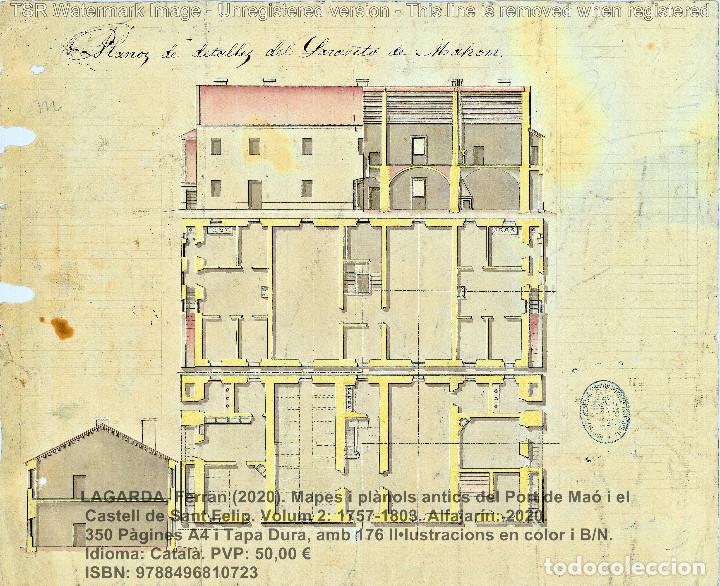 Libros: Cartografia antiga del Port de Maó i el Castell de Sant Felip. Volum 2: 1757-1803. (Mahon-Menorca) - Foto 12 - 207290678
