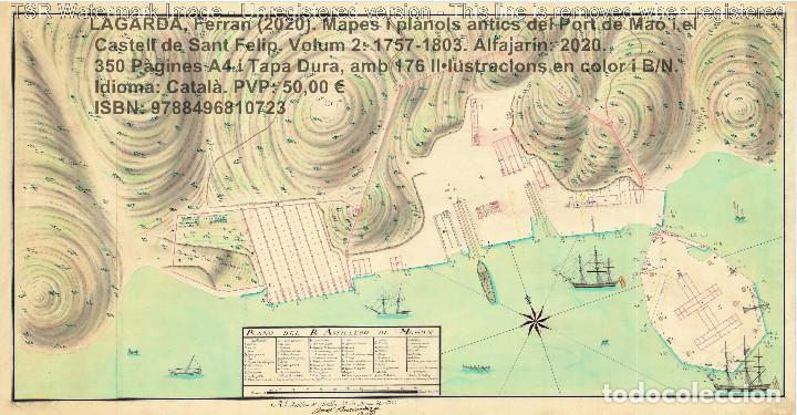 Libros: Cartografia antiga del Port de Maó i el Castell de Sant Felip. Volum 2: 1757-1803. (Mahon-Menorca) - Foto 13 - 207290678