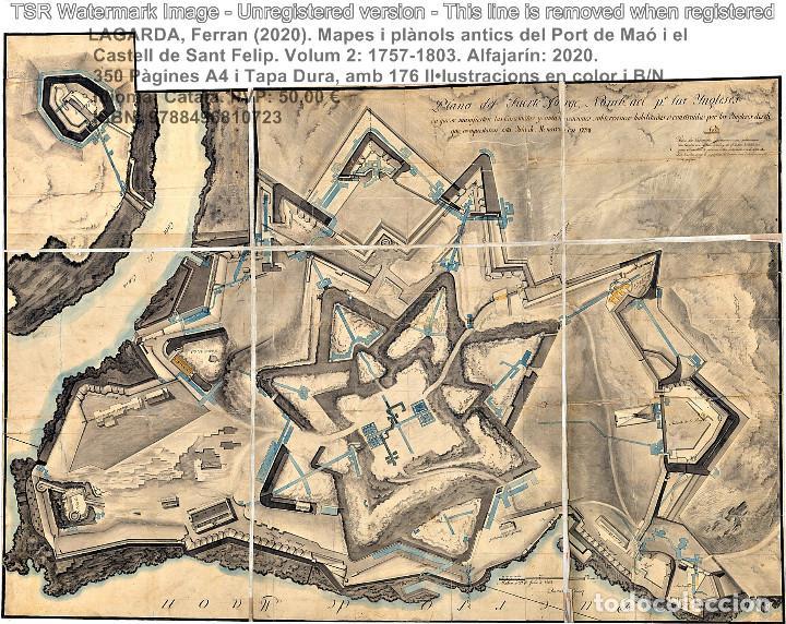 Libros: Cartografia antiga del Port de Maó i el Castell de Sant Felip. Volum 2: 1757-1803. (Mahon-Menorca) - Foto 16 - 207290678