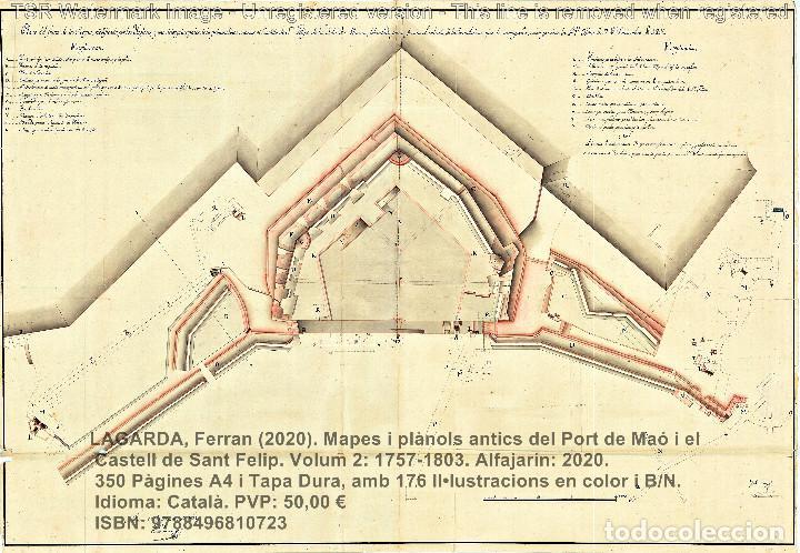 Libros: Cartografia antiga del Port de Maó i el Castell de Sant Felip. Volum 2: 1757-1803. (Mahon-Menorca) - Foto 17 - 207290678