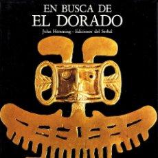 Libros: EN BUSCA DE EL DORADO. Lote 228288435