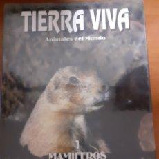 Libros: LIBRO TIERRA VIVA MAMIFERO 1. Lote 245187330