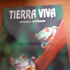 Libros: LIBRO TIERRA VIVA REPTILES Y ANFIBIOS. Lote 245196645