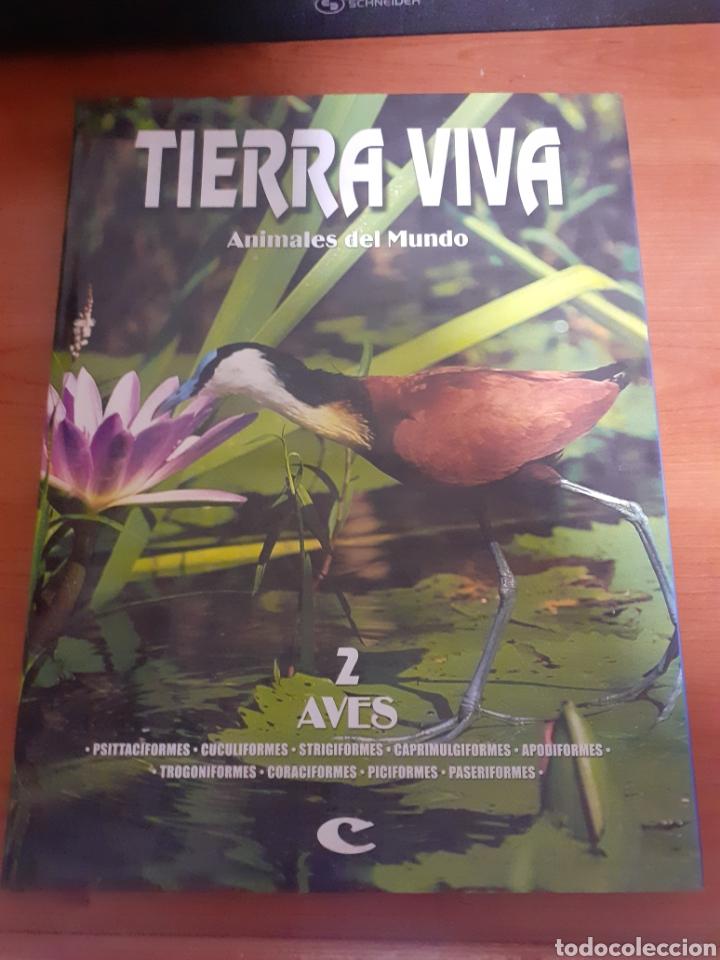 LIBRO TIERRA VIVA AVES 2 (Libros Nuevos - Humanidades - Geografía)