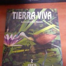 Libros: LIBRO TIERRA VIVA AVES 2. Lote 245198165