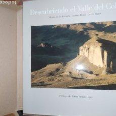 Libros: DESCUBRIENDO EL VALLE DEL COLCA, PERÚ. PRÓLOGO DE MARIO VARGAS LLOSA. Lote 248758135