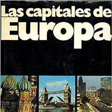 Libros: LAS CAPITALES DE EUROPA. Lote 253637200