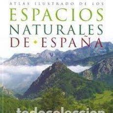 Libros: ESPACIOS NATURALES DE ESPAÑA. Lote 254346615