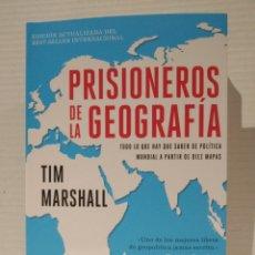 Libros: PRISIONEROS DE LA GEOGRAFIA: TODO LO QUE HAY QUE SABER DE POLITICA MUNDIAL A TRAVES DE DIEZ MAPAS. Lote 258067815