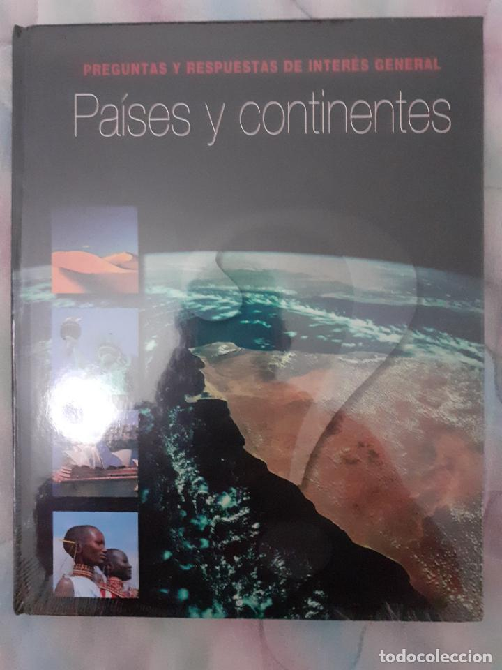PAÍSES Y CONTINENTES - PREGUNTAS Y RESPUESTAS DE INTERÉS GENERAL (Libros Nuevos - Humanidades - Geografía)