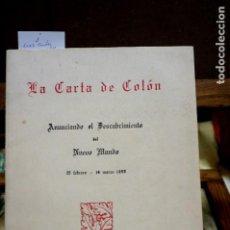 Libros: SANZ CARLOS. LA CARTA DE COLON ANUNCIANDO EL DESCUBRIMIENTO DE AMERICA.15 FEBRERO-14 MARZO 1493. Lote 263962525