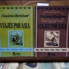Libros: VIAJES POR ASIA I Y II.CUADERNOS MERIDIANO.. Lote 263965565