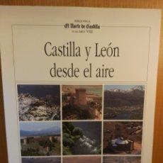 Libros: CASTILLA Y LEÓN DESDE EL AIRE. Lote 265459754