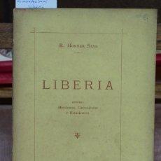Libros: MONNER SANS R. LIBERIA,APUNTES HISTORICOS,GEOGRAFICOS Y ESTADISTICOS.. Lote 269042518