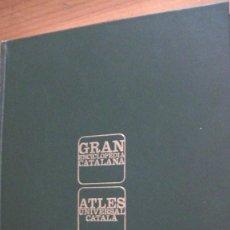 Libros: ATLES UNIVERSAL CATALA. GRAN ENCICLOPEDIA CATALANA, BARCELONA, 1991. Lote 269400858