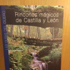 Libros: RINCONES MÁGICOS DE CASTILLA Y LEÓN. Lote 270086923