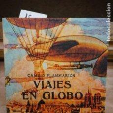 Libros: FLAMMARION CAMILO. VIAJES EN GLOBO.. Lote 272860333