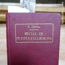 Libros: DALMAU R. RECULL DE PETITES EXCURSIONS.25 ITINERARIS Y 1 MAPA.. Lote 273605083