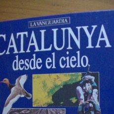 Libros: CATALUNYA DESDE EL CIELO - LA VANGUARDIA - 1995 -. Lote 276222673