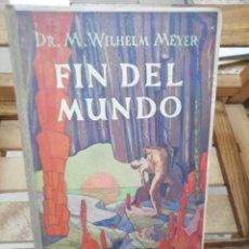 Libros: MEYER WILHELM . FIN DEL MUNDO. Lote 284836978