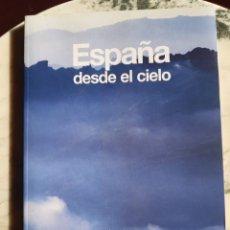 Libros: ESPAÑA DESDE EL CIELO. Lote 295359298