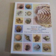Libros: GUIA DE CAMP DELS FOSSILS DE L´ANOIA - INVERTEBRATS MARINS / ROMERO - LLANSANA. Lote 76813858