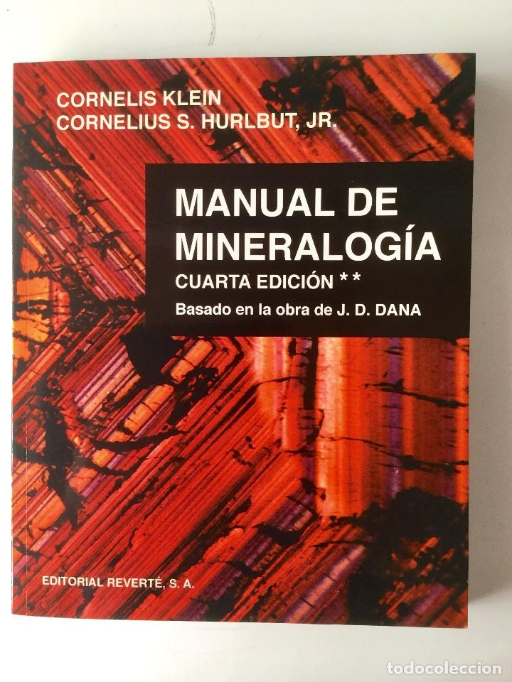 MANUAL DE MINERALOGÍA **. (Libros Nuevos - Ciencias, Manuales y Oficios - Geología)