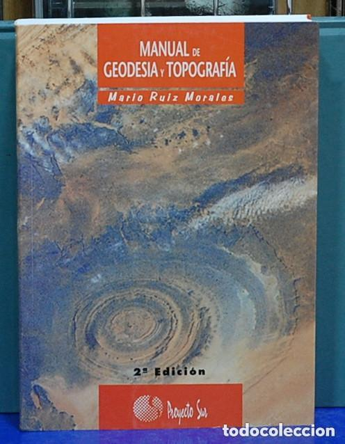LMV - MANUAL DE GEODESIA Y TOPOGRAFÍA. MARIO RUIZ MORALES (Libros Nuevos - Ciencias, Manuales y Oficios - Geología)