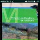 Libros: LIBRO EL MONTE MEDITERRANEO EN ANDALUCIA. Lote 125907587