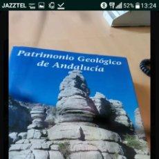 Libros: LIBRO PATRIMONIO GEOLOGICO DE ANDALUCIA. Lote 125909223