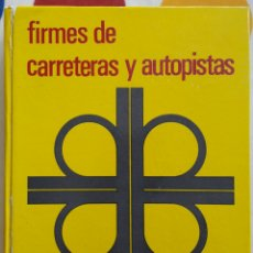 Libros: LIBRO FIRMES DE CARRETERAS Y AUTOPISTAS - VARIOS. Lote 128230450