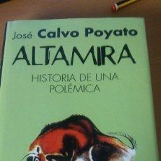 Libros: ALTAMISA HISTORIA DE UNA POLÉMICA.JOSÉ CALVO POYATO. Lote 135009226
