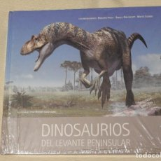 Libros: DINOSAURIOS DEL LEVANTE PENINSULAR- 2008- NUEVO A ESTRENAR. FOSILES. GEOLOGIA. BIOLOGIA. Lote 140443282