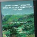 Libros: LIBRO NUEVO. ESTUDIO GEOLÓGICO AMBIENTAL DE LASL BATUECAS, SIERRA DE FRANCIA Y QUILAMAS. ANTONIO M.. Lote 148199242