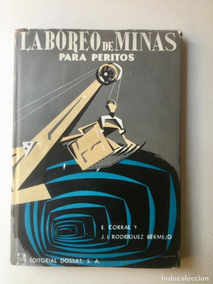 """LABOREO DE MINAS PARA PERITOS. """"DOSSAT"""" NUEVO (Libros Nuevos - Ciencias, Manuales y Oficios - Geología)"""