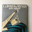 """Libros: LABOREO DE MINAS PARA PERITOS. """"DOSSAT"""" NUEVO. Lote 152896430"""