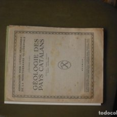 Libros: GEOLOGIE DES PAYS CATALANS. Lote 160450902