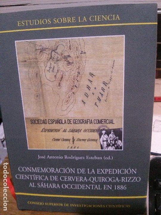 CONMEMORACIÓN DE LA EXPEDICIÓN CIENTÍFICA DE CERVERA-QUIROGA-RIZZO AL SÁHARA OCCIDENTAL EN 1886 (Libros Nuevos - Ciencias, Manuales y Oficios - Geología)