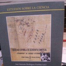 Libros: CONMEMORACIÓN DE LA EXPEDICIÓN CIENTÍFICA DE CERVERA-QUIROGA-RIZZO AL SÁHARA OCCIDENTAL EN 1886. Lote 178811783