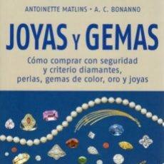 Libros: JOYAS Y GEMAS (GEMOLOGÍA Y JOYERÍA). Lote 182992442
