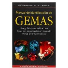 Libros: MANUAL DE IDENTIFICACIÓN DE GEMAS. Lote 182992633