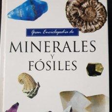 Libros: GRAN ENCICLOPEDIA DE MINERALES Y FÓSILES - ED. SERVILIBRO - AÑO 1990(ILUSTR). Lote 121418235