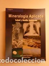 MINERALOGÍA APLICADA. SALUD Y MEDIO AMBIENTE. CARRETERO, Mª ISABEL/POZO, MANUEL (Libros Nuevos - Ciencias, Manuales y Oficios - Geología)