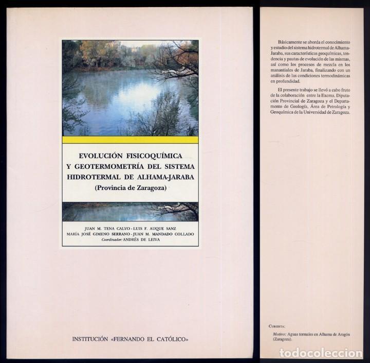 LEIVA (C.). EVOLUCIÓN FISICOQUÍMICA Y GEOTERMOMETRÍA DEL SISTEMA HIDROTERMAL DE ALHAMA-JARABA. 1995 (Libros Nuevos - Ciencias, Manuales y Oficios - Geología)