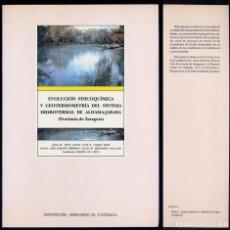 Libros: LEIVA (C.). EVOLUCIÓN FISICOQUÍMICA Y GEOTERMOMETRÍA DEL SISTEMA HIDROTERMAL DE ALHAMA-JARABA. 1995. Lote 206154482