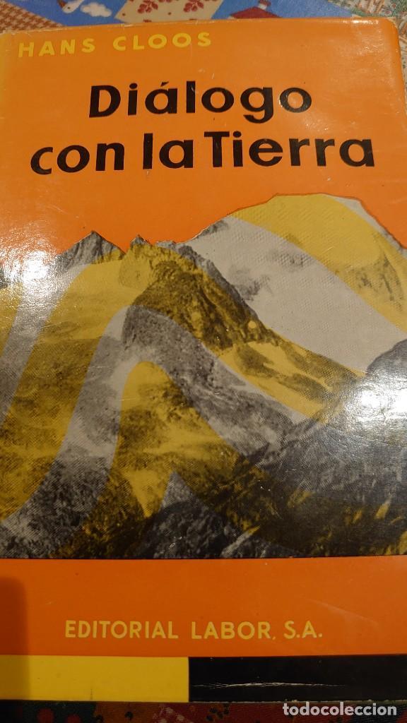 DIÁLOGO CON LA TIERRA HANS CLOOS PRPM (Libros Nuevos - Ciencias, Manuales y Oficios - Geología)