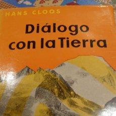 Libros: DIÁLOGO CON LA TIERRA HANS CLOOS PRPM. Lote 207239501